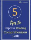 5 Tips to Improve Reading Comprehension Strategies