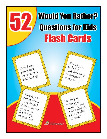 52 Would You Rather Questions for Kids: Printable Flash Cards