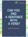 Can You End a Sentence With a Verb?