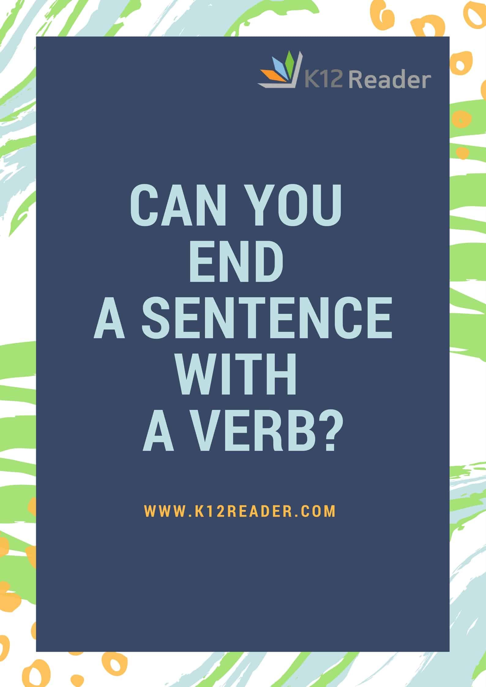 Ending A Sentence With A Verb? (Guest:Samarth)?