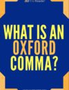 What Is the Oxford Comma?