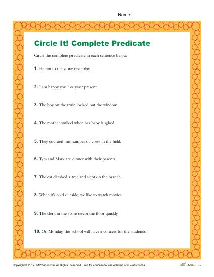 Identify the Complete Predicate in Each of the Sentences.