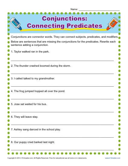 Conjunctions Connecting Predicates Conjunction Worksheets