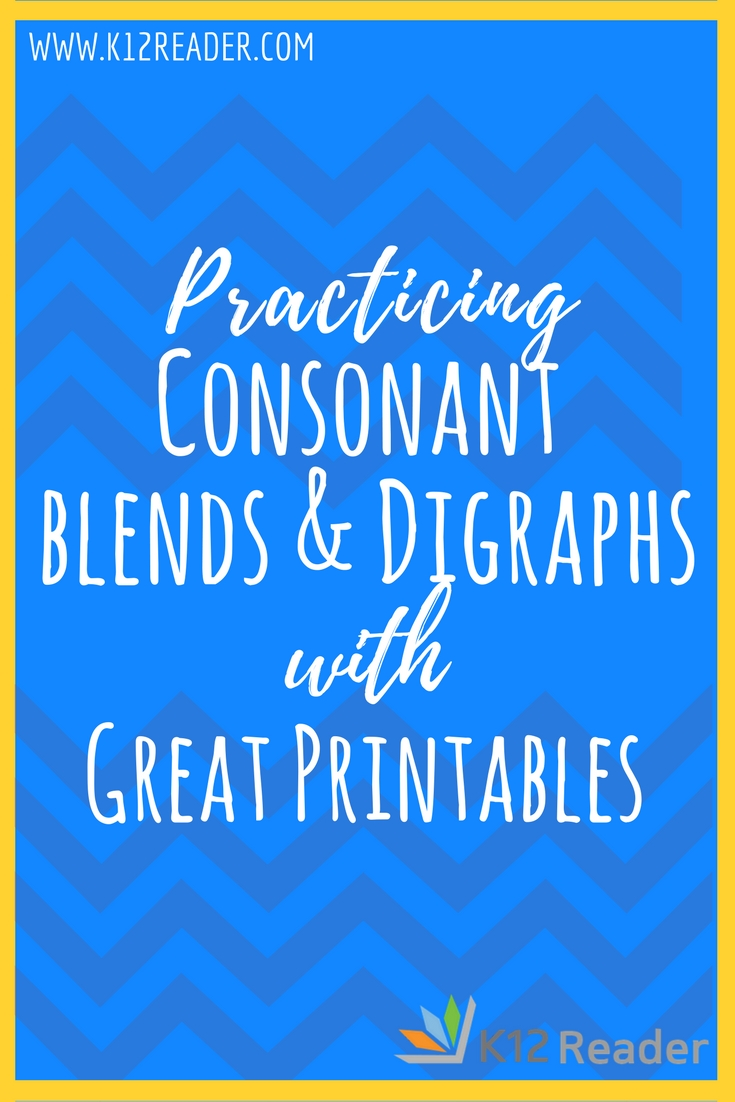 Consonant Blends and Digraphs Printable Activities - K12reader