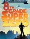 Eighth-Grade Superzero – Book Review