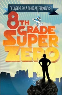 Eigth-Grade Superzero book cover