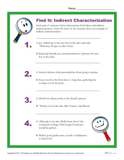 Which sentence is an example of indirect characterization?
