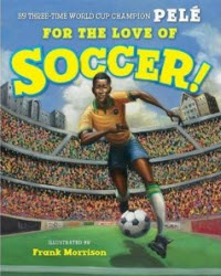 For the Love of Soccer Book Cover