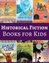 Historical Fiction Books for Kids