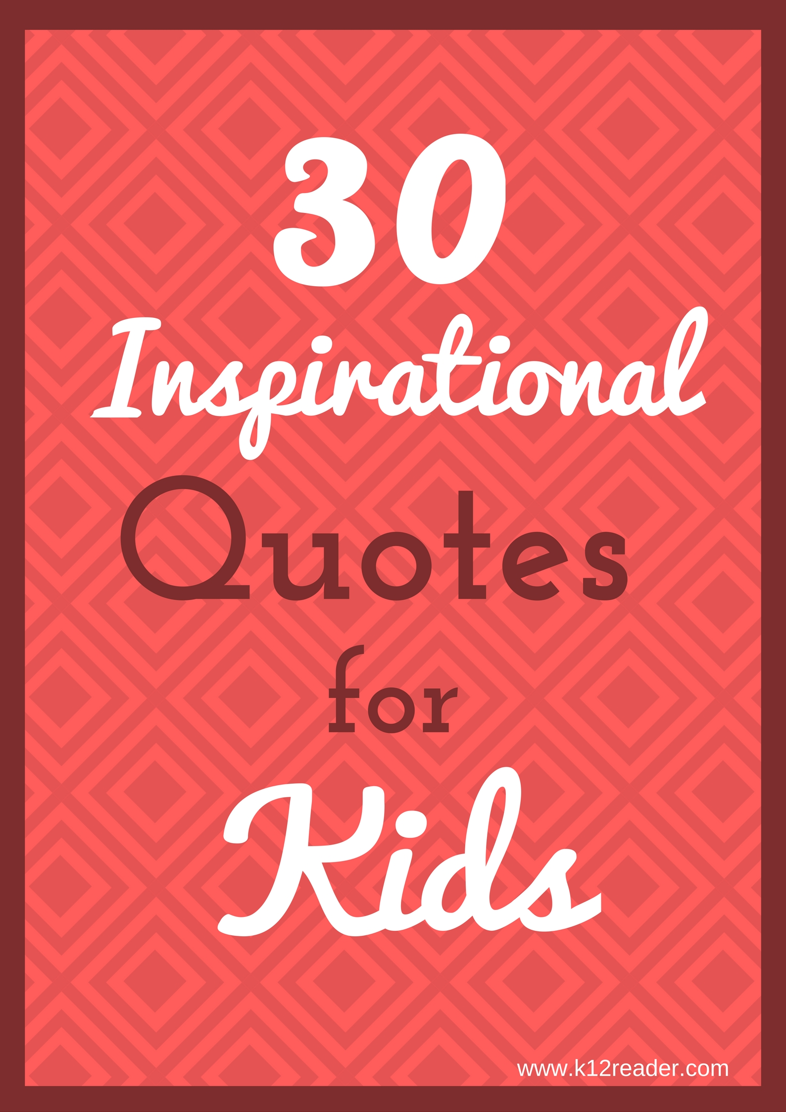 30 Inspirational Quotes for Kids