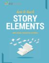 Four Unique, Interactive Ways to Teach Story Elements