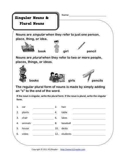 Singular And Plural Worksheets http://www.k12reader.com/worksheet/singular-and-plural-nouns/