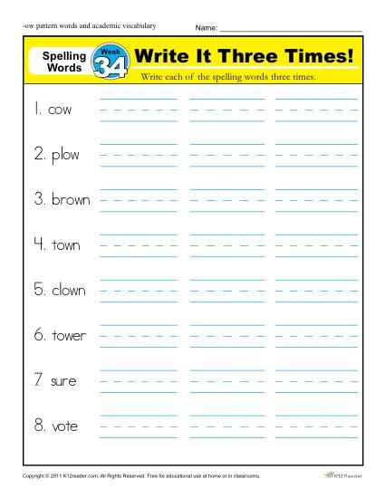 1st Grade Spelling Words Week 34 - K12Reader Spelling Curriculum