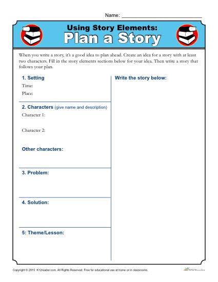 Using Story Elements: Plan a Story | Worksheet Activity
