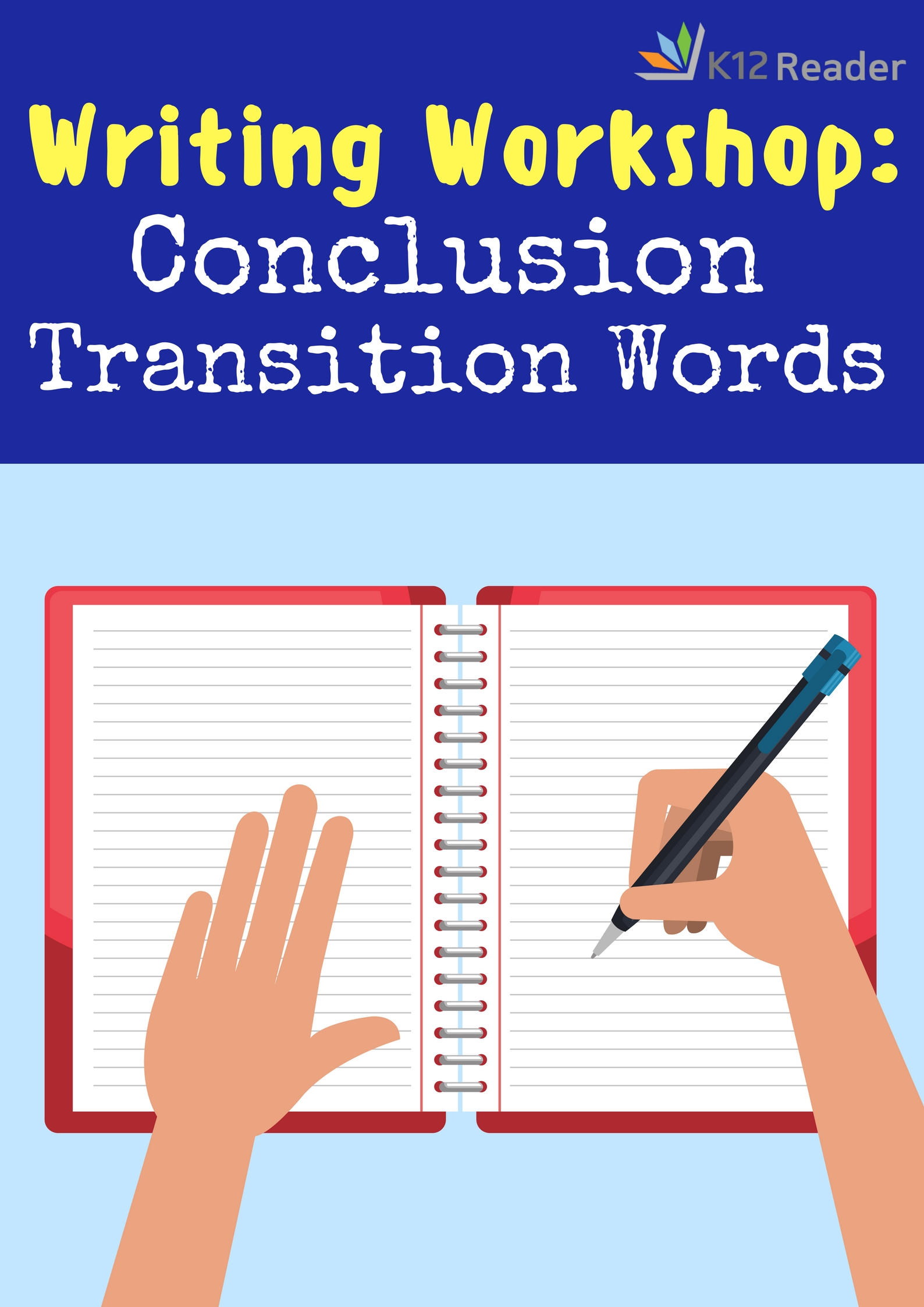 Conclusion Transition Words and Phrases - K12reader
